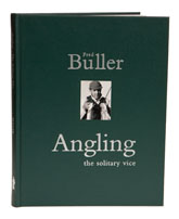 Buller Angling, the Solitary Vice