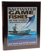 Saltwater Game Fishes of the World