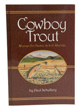 Schullery Cowboy Trout