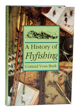 Voss Bark - A History of Flyfishing